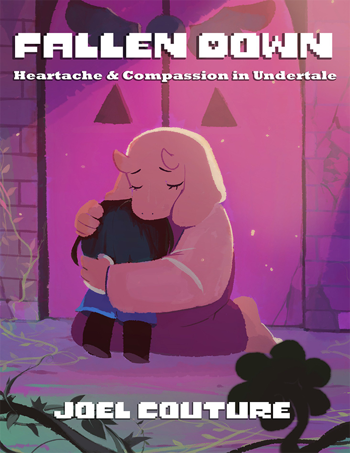 Fallen Down: Heartache & Compassion in Undertale