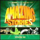 Amazing Stories: Anthology Two