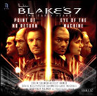 Blake's 7: The Early Years - Point Of No Return / Eye Of The Machine
