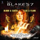 Blake's 7: The Early Years - Blood and Earth / Flag and Flame
