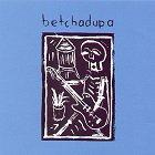 Betchadupa