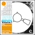The John Baker Tapes, Volume 1