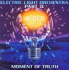 Electric Light Orchestra Part Two - Moment Of Truth