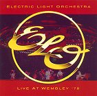 Electric Light Orchestra - Live At Wembley, 1978