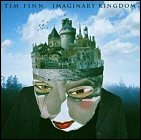 Tim Finn - Imaginary Kingdom