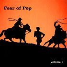 Fear Of Pop - Volume One