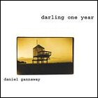 Daniel Gannaway - Darling One Year