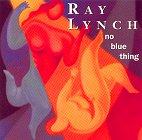 Ray Lynch - No Blue Thing