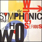 Who's Serious: The Symphonic Music of the Who