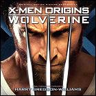 X-Men Origins: Wolverine - music by Harry Gregson-Williams