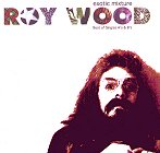Roy Wood - Exotic Mixture