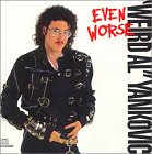 Weird Al Yankovic - Even Worse