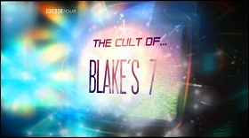 The Cult of... Blake's 7