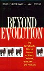 Beyond Evolution