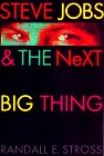Steve Jobs And The NeXT Big Thing