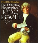 The Definitive Biography of P. D. Q. Bach