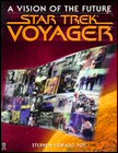 Star Trek: Voyager - A Vision Of The Future