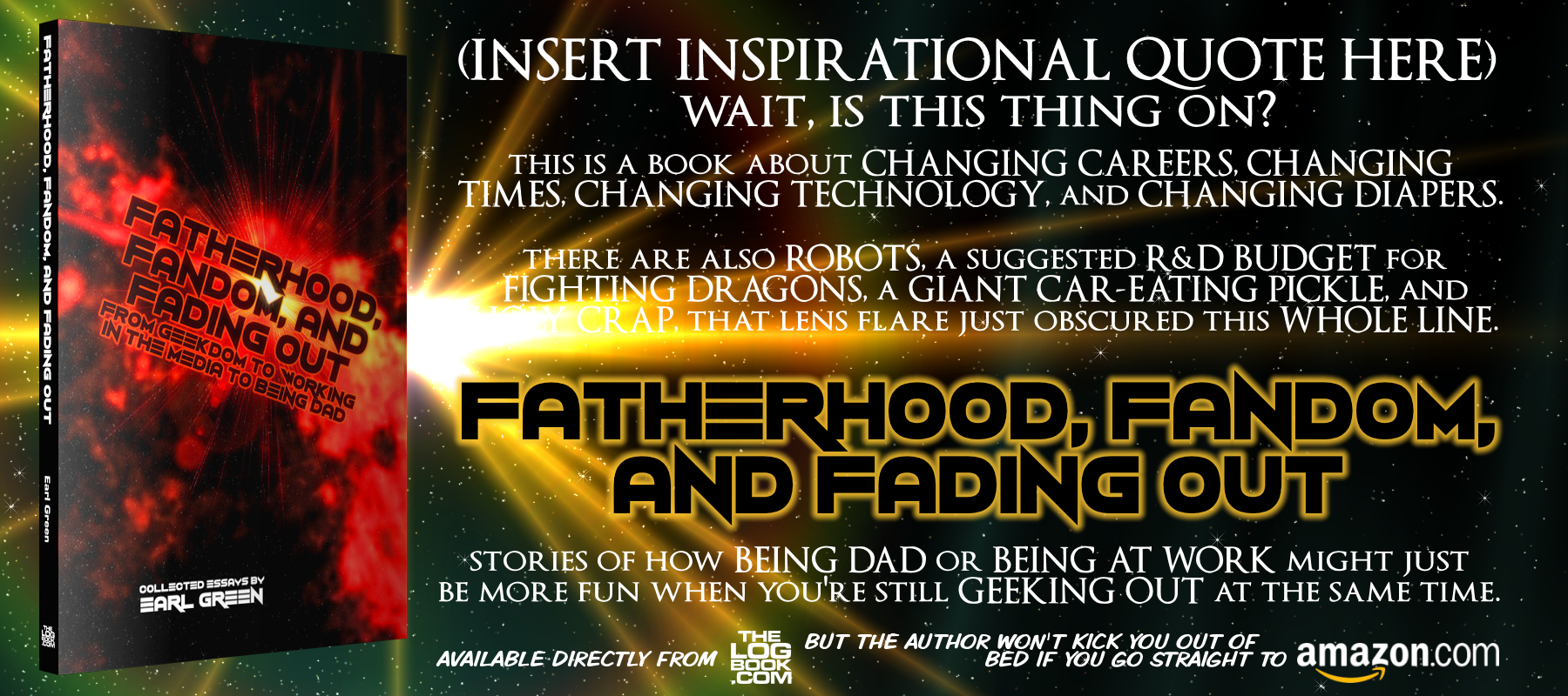 Fatherhood, Fandom and Fading Out