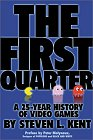 The First Quarter: A 25-Year History Of Video Games