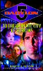 Babylon 5: To Dream In The City Of Sorrows