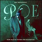 Eric Woolfson's Poe: More Tales Of Mystery & Imagination